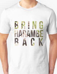 Bring Harambe Back Unisex T-Shirt