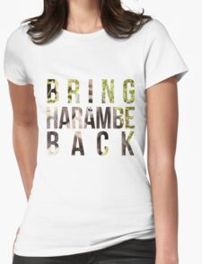 Bring Harambe Back Womens Fitted T-Shirt