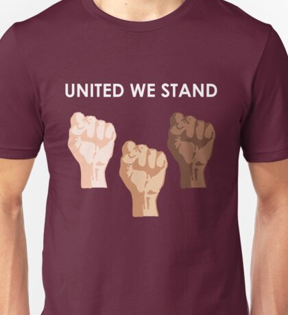 UNITED WE STAND (White Font) Unisex T-Shirt