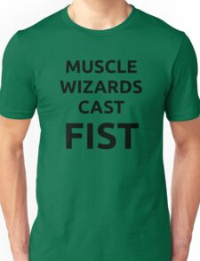 Muscle wizards cast FIST - black text Unisex T-Shirt