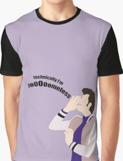 Technically I'm HoooOomeless Graphic T-Shirt