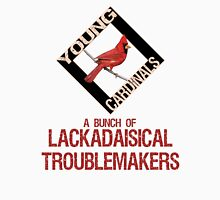 Young Cardinals WiR - Troublemakers Tee Unisex T-Shirt