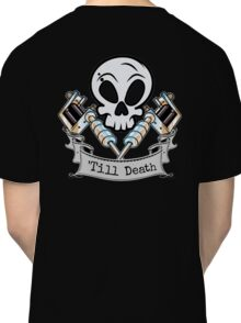 Inked 'Till Death Classic T-Shirt