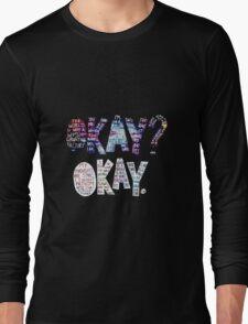 Okay Okay Nebula  Long Sleeve T-Shirt