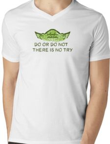 Do or do not, there is no try Mens V-Neck T-Shirt