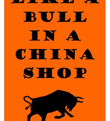 Like A Bull In A China Shop - SWITCHFOOT Sticker
