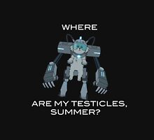 Where are My Testicles, Summer? Unisex T-Shirt