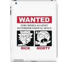 Wanted: For crimes against Interdimensional Space iPad Case/Skin