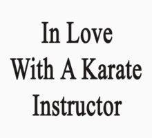 In Love With A Karate Instructor  by supernova23