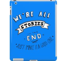 were all stories iPad Case/Skin