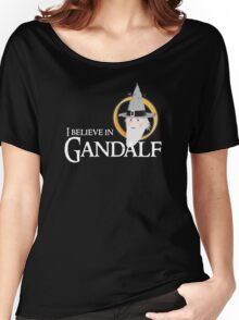 I believe in Gandalf Women's Relaxed Fit T-Shirt