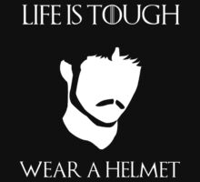 Life is Tough, Wear a Helmet by Byfuglien
