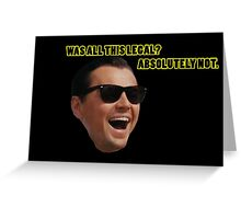 Wolf of Wallstreet: Absolutely Not Greeting Card