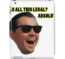 Wolf of Wallstreet: Absolutely Not iPad Case/Skin