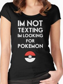 Pokemon GO - Im not texting Women's Fitted Scoop T-Shirt