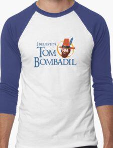 I believe in Tom Bombadil Men's Baseball ¾ T-Shirt