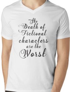 the death of fictional characters are the worst Mens V-Neck T-Shirt