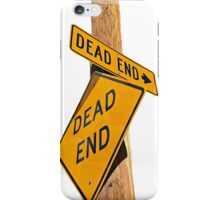 Dead End (Cut Out Version) iPhone Case/Skin
