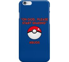 Pokemon GO: #Bugs T-Shirt (Funny) iPhone Case/Skin