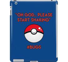 Pokemon GO: #Bugs T-Shirt (Funny) iPad Case/Skin