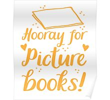 hooray for picture books Poster