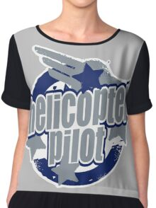 Helicopter pilot Chiffon Top