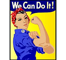 We Can Do It Feminist Photographic Print