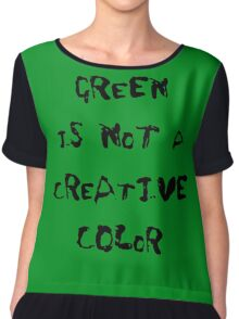 Green is not a Creative Color Chiffon Top