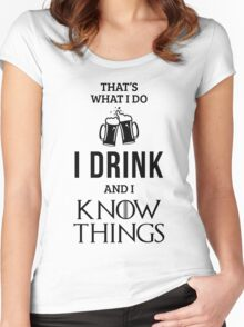 I Drink and I Know Things in White Women's Fitted Scoop T-Shirt