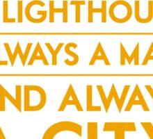 Always a Lighthouse Sticker