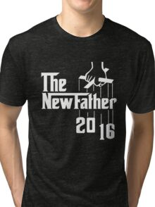 The New Father 2016 Tri-blend T-Shirt