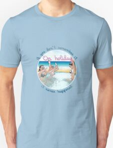 On Holiday T-Shirt