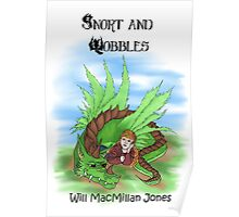 Snort and Wobbles Poster