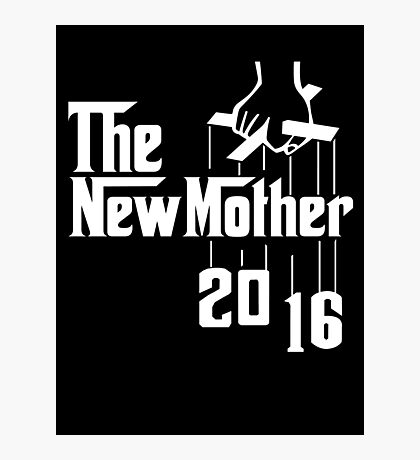 The New Mother 2016 Photographic Print