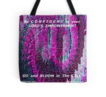 BLOOM IN THE CALL Tote Bag