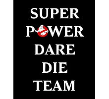 Super Power Dare Die Team! (GBusters China Title) Photographic Print
