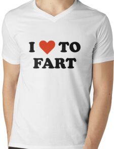 I Love To Fart Mens V-Neck T-Shirt