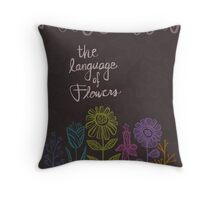 The Language of Flowers Throw Pillow