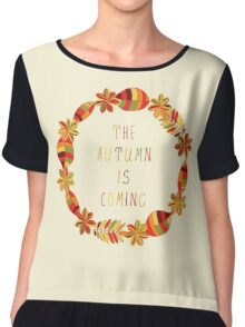 The autumn is coming floral frame Chiffon Top