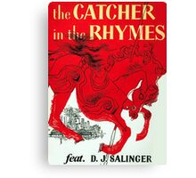 The Catcher in the Rhymes (feat. D.J. Salinger) Canvas Print