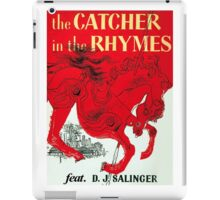 The Catcher in the Rhymes (feat. D.J. Salinger) iPad Case/Skin