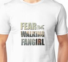 Fear the Walking Fangirl Unisex T-Shirt