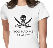 You Had Me At Ahoy Womens Fitted T-Shirt