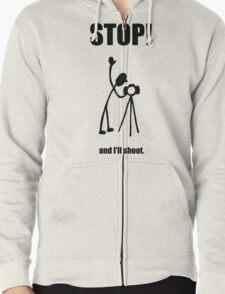 "Photographer ""STOP! - And I'll Shoot"" Cartoon Zipped Hoodie"