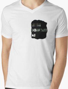 Let The Ocean Take Me Mens V-Neck T-Shirt