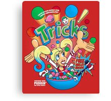 Tricks are for Kids Canvas Print