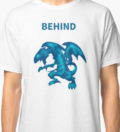 Behind Blue-Eyes W. Dragon Classic T-Shirt