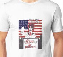 Sixx 4 President - Time For Change Unisex T-Shirt