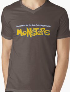 Don't Mind Me, I'm Just Catching Invisible MONSTERS Mens V-Neck T-Shirt