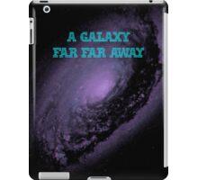 A Galaxy Far Far Away iPad Case/Skin